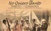 Septeto Santiaguero y El Canario Tributo a Los Compadres