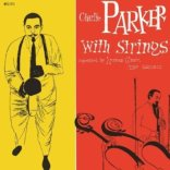 Charlie Parker w Strings Vol I