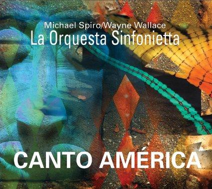 michael spiro wayne wallace canto america 1