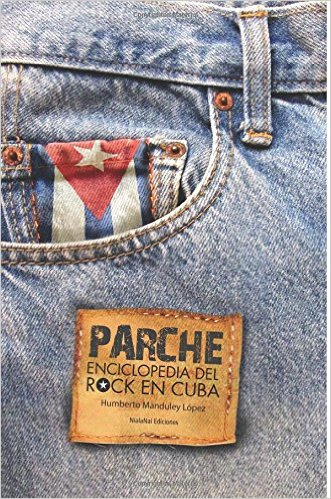 PARCHE Enciclopedia del Rock en Cuba
