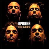 orishas a lo cubano