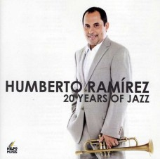 humberto-ramirez-20-years-of-jazz