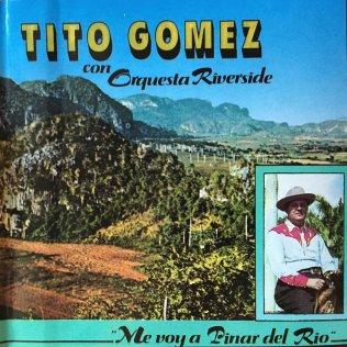 tito-gomez-y-la-riverside-me-voy-pa-p-del-rio