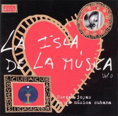 Cuba la Isla de la Musica CD Vol 0