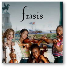 Frasis Cuarteto de Cuerdas Cubano 4 girls