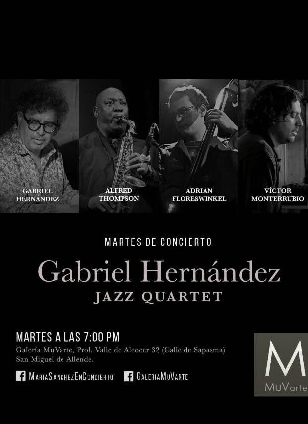 Gabriel Hernandez Quartet 1 martes 28 de marzo 2017