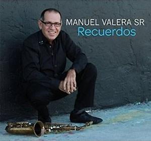 Manuel-Valera-Sr-Recuerdos BOLEROS & JAZZ 2015