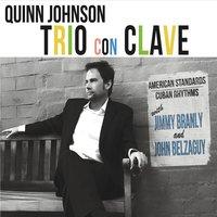 Quinn Johnson Trio con Clave 2
