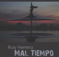 Ruly Herrera CD mal tiempo 2
