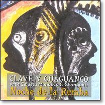 Celeste c Clave y Guaguanco Changuito Q El Lele padre Lazaro Morua y Norberto R