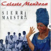 Celeste Mendoza c Sierra Maestra