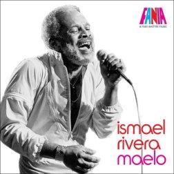 Ismael Rivera Maelo FANIA A man and his music