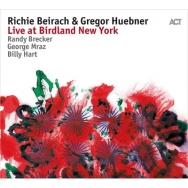 Richie Beircah and Gregor Hubner new album Live @ Birdland