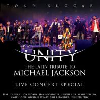Unity The Latin Tribute to Michael Jackson Live Concert Special
