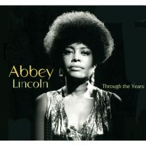 Abbey Lincoln Through-The-Years album cover