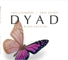 DYAD Plays Puccini CD cover