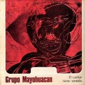 Mayohuacán-El-cantar-tiene-sentido-1979