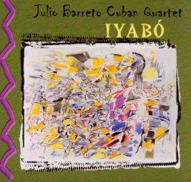 Carlos Puig integra el Cuarteto de Julio Barreto en Iyabó CD front