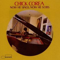 Chick Corea Now he sings Now he sobs -1960s