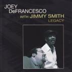 Joey de Francesco w Jimmy Smith CD Legacy