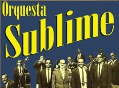 Orquesta Sublime con German Pinelli