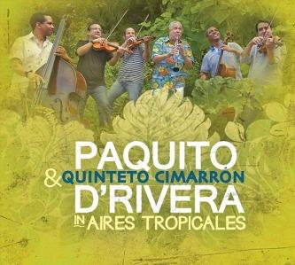Paquito-D Rivera-Aires-Tropicales c El Quinteto Cimarron