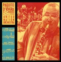 Paquito D'Rivera and the united nations orch-cd