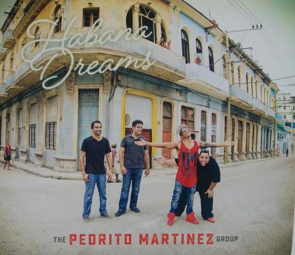 Pedrito Martinez CD Havana Dreams