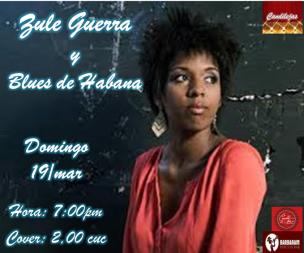 Zule Guerra y Blues de La Habana