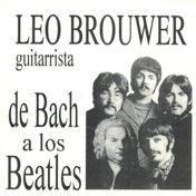 Leo Brouwer LP De Bach a Los Beatles