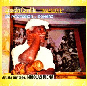 Ignacio Carrillo Masacote CD De Profesion Sonero