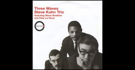Steve Kuhn Trio w Steve Swallow and Pete La Roca young