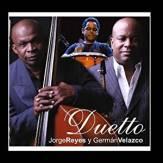 Jorge Reyes y German Velazco CD Duetto
