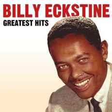 Billy Eckstine Greatest Hits LP