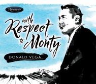 Donald Vega CD With Respect to Monty Alexander Resonance