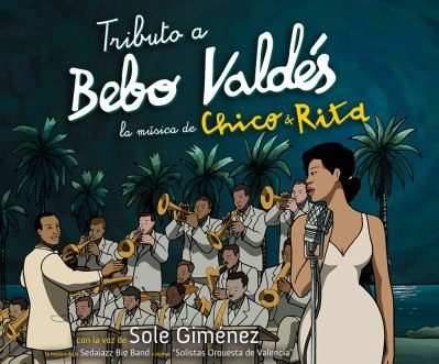 Tributo a Bebo Valdes Seda Jazz Big Band c Sole Gimenez y Cuerdas de Valencia