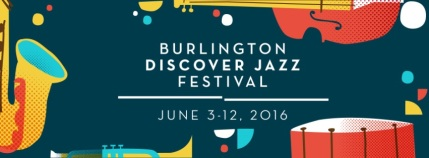 Burlington Discover Jazz Fest 2016 logo the real one