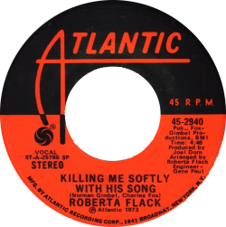 Killing Me Softly with His Song recorded byRoberta Flack US vinyl