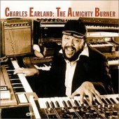 Charles Earland recorded abundantly