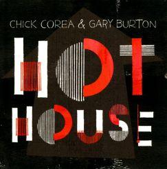 Chick Corea and Gary Burton CD Hot House feat Harlem Quartet
