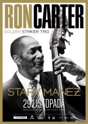 Ron Carter Golden Striker Trio